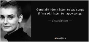 Don't listen to sad songs